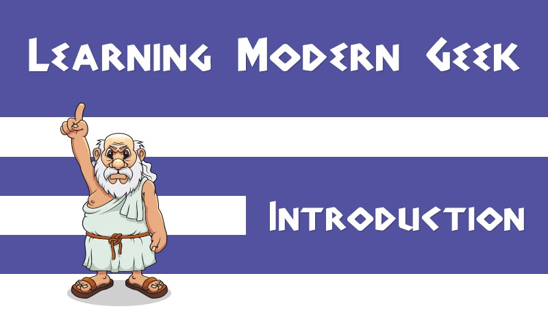 "Image of a Greek man pointing to the words ""Learning Modern Geek"" and ""Introduction"""